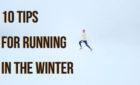10 Tips for Winter Running